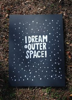 I Dream of Outer Space by nickvillalva on Etsy #print #design #space #screen #poster #outer #typography