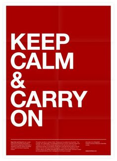 Keep Calm & Carry On Poster #inspiration #creative #design #graphic #grid #system #poster #typography