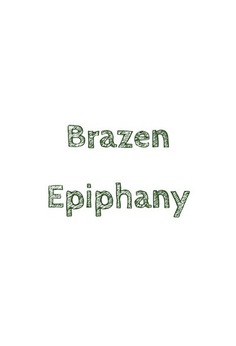 Brazen Epiphany poster