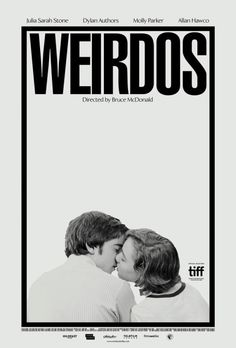 US one sheet for WEIRDOS (Bruce McDonald, Canada, 2016)