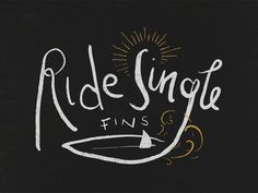 Ride single fins #line #mac #surf #kyle #illustration #treatment #mr #typography