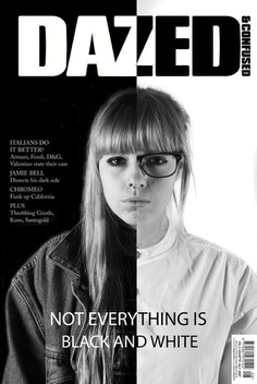 Dazed – Not Everything is Black and White