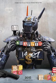 Chappie Movie Poster #movie #hollywood #robot #kid #block #cinema #poster #chappie