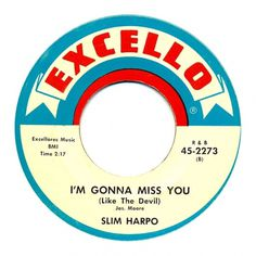 Center Of Attention | The Art Of Record Center Labels | Slim Harpo – I'm Gonna Miss You #record #vinyl #inch #typography