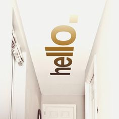 Hello Hallway Ceiling Sticker - Leave a message #ceiling