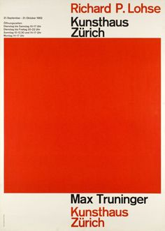 Swiss graphic designer exhibition 1962 in the Kunsthaus Zürich, Richard P. Lohse and Max Truninger. A classic Swiss style poster #poster
