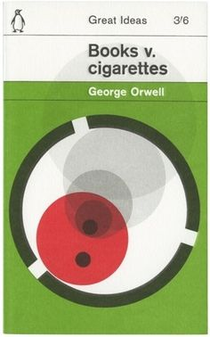 The Book Cover Archive: Books v. Cigarettes, design by David Pearson #george #v #books #cigarettes #penguin #orwell