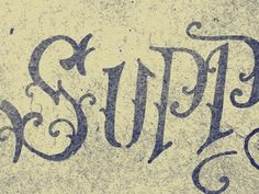 Dribbble - Supp! by Jon Contino #type #jon #lettering #contino