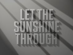 Dribbble - Let the Sun shine by Michael #type #lettering #awesome