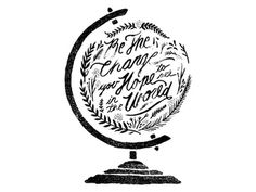 Be The Change #stamp #ink #script #globe #filigree #world #black #illustration #hand