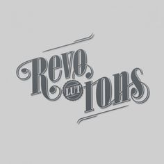 Revolutions Per Minute on Typography Served #revolutions #flourish #retro #typography