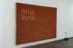 Untitled (Hello World) - today and tomorrow #tech #ruhry #valentin #art #light
