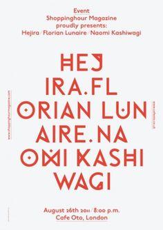 Shoppinghour Magazine presents: Hejira / Florian Lunaire / Naomi Kashiwagi : 26 August 2011 #poster