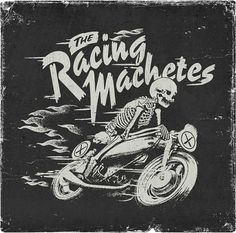 Eight Hour Day » Blog #tracing #skeleton #apparel #machetes #merch #motorcycles #badass