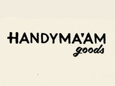 Handyma'am #stamp #ink #script #cream #goods #black #logo #hand