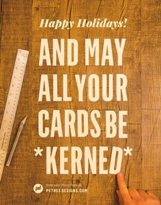 Petre Spassov holiday card 2013 #typography #lettering #holiday card #kernining