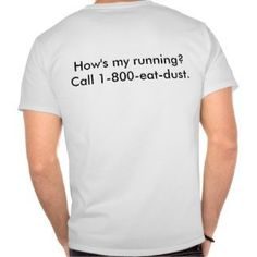 How's my running? #running #shirt