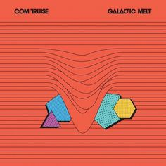 Com Truise presents Galactic Melt - Ghostly International #artwork #album #com #truise