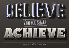 All sizes | Believe and you shall Achieve | Flickr - Photo Sharing! #typography