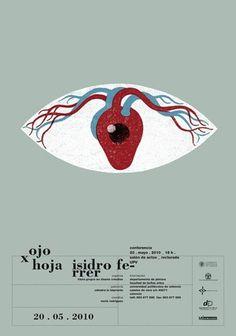 Carteles : Isidro Ferrer #heart #ferrer #huesca #spain #exhibition #eye #illustration #isidro #poster