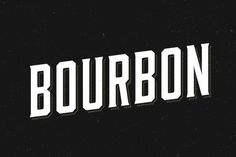 Bourbon #font #display #typeface #vintage #typography