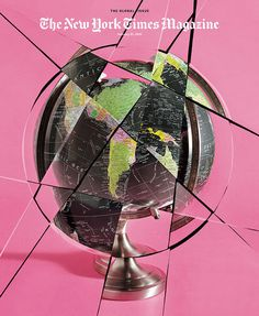 Behind the Relaunch of The New York Times Magazine - NYTimes.com #the new york times magazine #cover #relaunch #nytimes #global #globe #pink