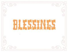 A Sweet Spirit: Faith in the Future #lettering #yellow #blessings #vintage #typography