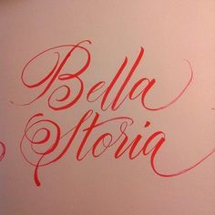 Bella Storia #calligraphy #type #lettering #typography