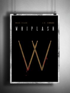 Whiplash Movie Poster Reimagined by Matt Hodin www.behance.net/MattHodin #movie #design #graphic #whiplash #poster #redesigned