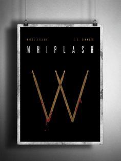 Whiplash Movie Poster Reimagined  by Matt Hodin www.behance.net/MattHodin