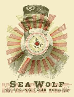 All sizes | SEA WOLF 2008 TOUR POSTER poster by Aesthetic Apparatus | Flickr - Photo Sharing! #design #graphic #poster