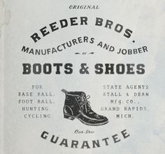 O.J.O.P REEDER BROS. #typography #vintage #victorian #boot