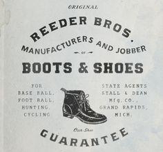 O.J.O.P REEDER BROS. #typography #vintage #victorian #boot