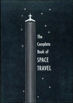 space_travel.jpg 470×656 pixels #book #space #identity #vintage #logo #editorial