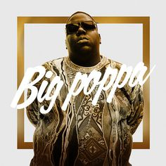 Big Poppa #biggie #gangsta #big #notorious #hiphop #rap #typography