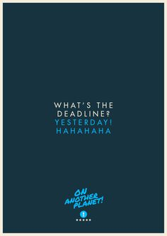 The client is always right... #agency #freelance #humour #print #color #vibrant #client #poster #art #clients #typography