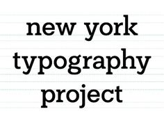 Dribbble - New York Typography Project by Joe Prince #project #typography #york #logo #new