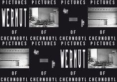 W E R M U T #chernobyl #black #white #poster