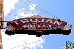 Trojan hotel #hotel #old #sign #vintage