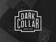 Dribbble - Dark Collar Art Co. by Brandon Rike #logo