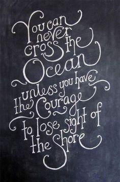 You can never cross the ocean #quote #ocean #typography
