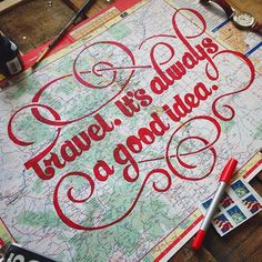 Travel is always a good idea - Map lettering by Adam Vicarel #lettering #travel #map #typography