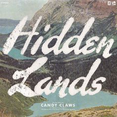 candy-claws-hidden-lands.jpg (600×600) #type #hand drawn #album art #music #photography #landscape