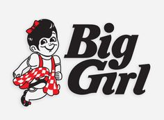 A parody of BigBoy's restaurant logo – mkn design Michael Nÿkamp #biggirl #white #red #girl #big #black #logo