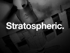Dribbble - Stratospheric by Jeremy Swinnen #white #stratospheric #black #photography #and #logo #typography
