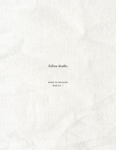 follow studio: Made to Measure style book vol.1 #white #book #linen