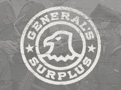 Dribbble - The General's Surplus by Alex Rinker #logo #branding #eagle #seal #emblem #badge