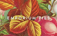 Emporium Pies Identity -- Foundry Collective #identity #business card #floral #flowers #pies #foundry co