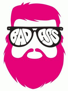 badass.gif (581×768) #aintlifegand #beard #design #graphic #badass