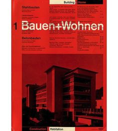Bauen+Wohnen | AisleOne #international #wohnen #bauen #typographic #kennedy #wieden #style